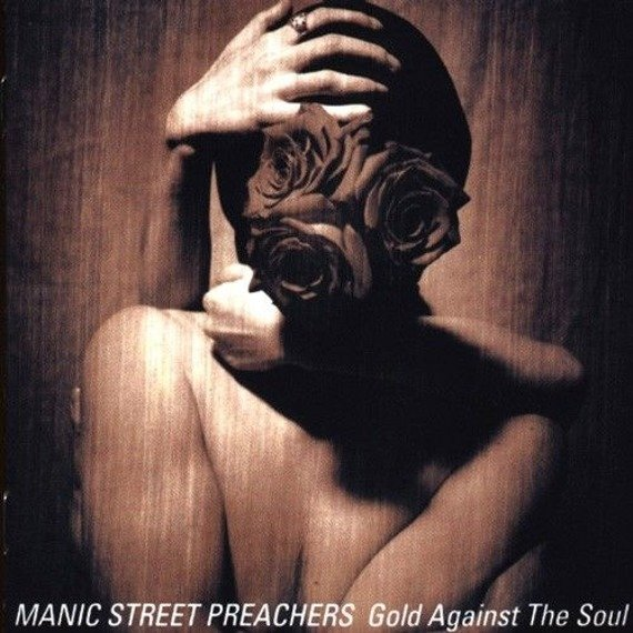 MANIC STREET PREACHERS : GOLD AGAINST THE SOUL (CD)