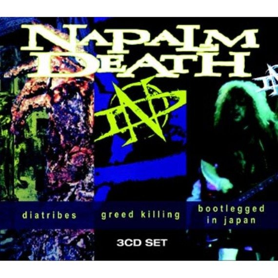 NAPALM DEATH: DIATRIBES/ GREED KILLING/ BOOTLEGGED IN JAPAN (3CD)