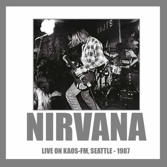 NIRVANA: LIVE ON KAOS-FM, SEATTLE 1987 (LP VINYL)