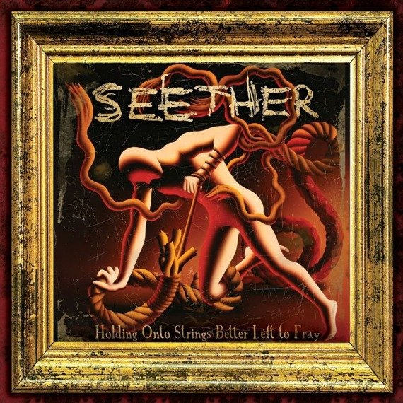 SEETHER: HOLDING ONTO STRINGS BETTER LEFT TO FRAY (CD)