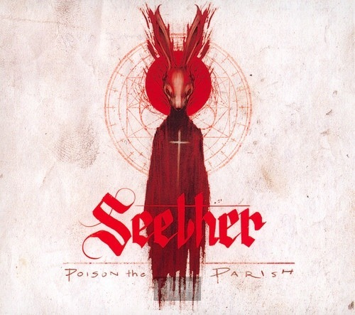 SEETHER: POISON THE PARISH (CD)