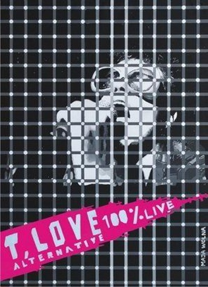 T.LOVE ALTERNATIVE: 100% LIVE (DVD)