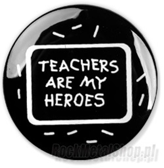 kapsel TEACHERS ARE MY HEROES Ø25mm