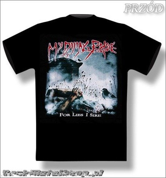 koszulka MY DYING BRIDE - FOR LIES I SIRE