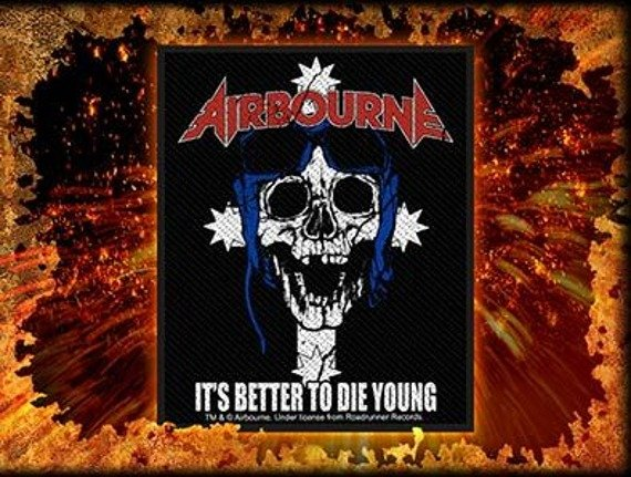 naszywka AIRBOURNE - IT'S BETTER TO DIE YOUNG