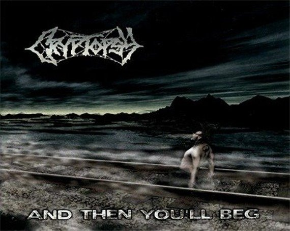 naszywka CRYPTOPSY - CRYPTOPSY AND THEN YOU'LL BEG