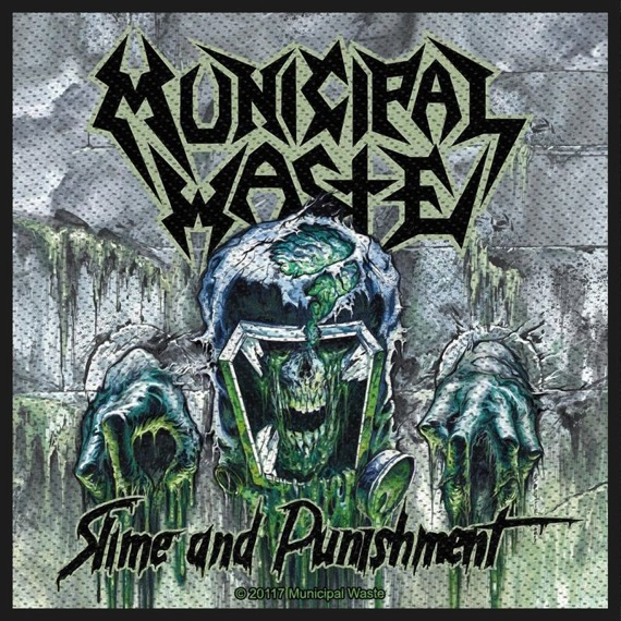 naszywka MUNICIPAL WASTE - SLIME AND PUNISHMENT