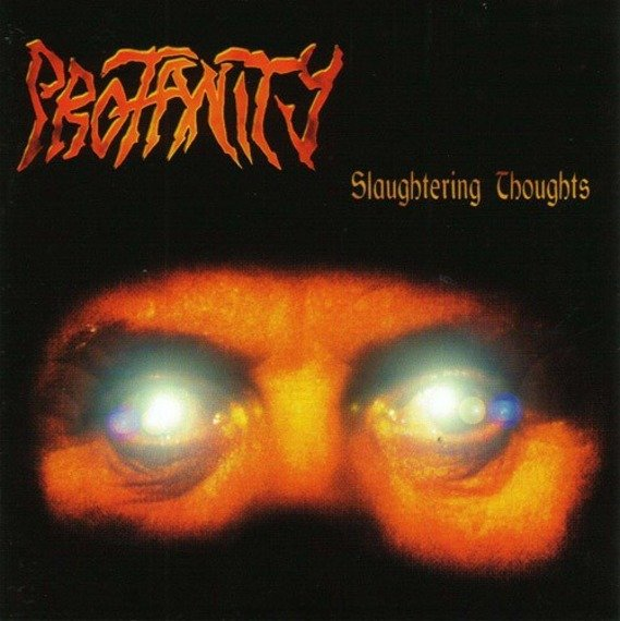 płyta CD: PROFANITY - SLAUGHTERING THOUGHTS